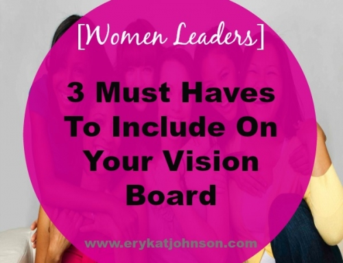 3 Must Haves to Include on Your Vision Board