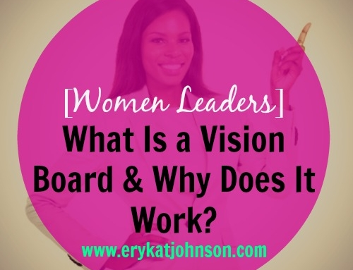What is a Vision Board & Why Does it Work?