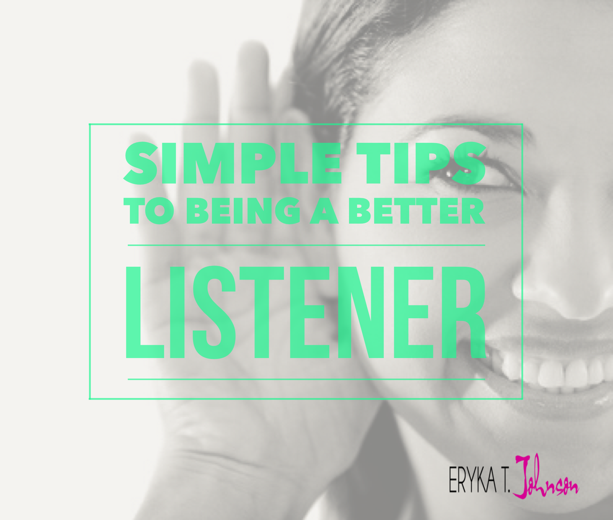 Simple Tips to Being a Good Listener