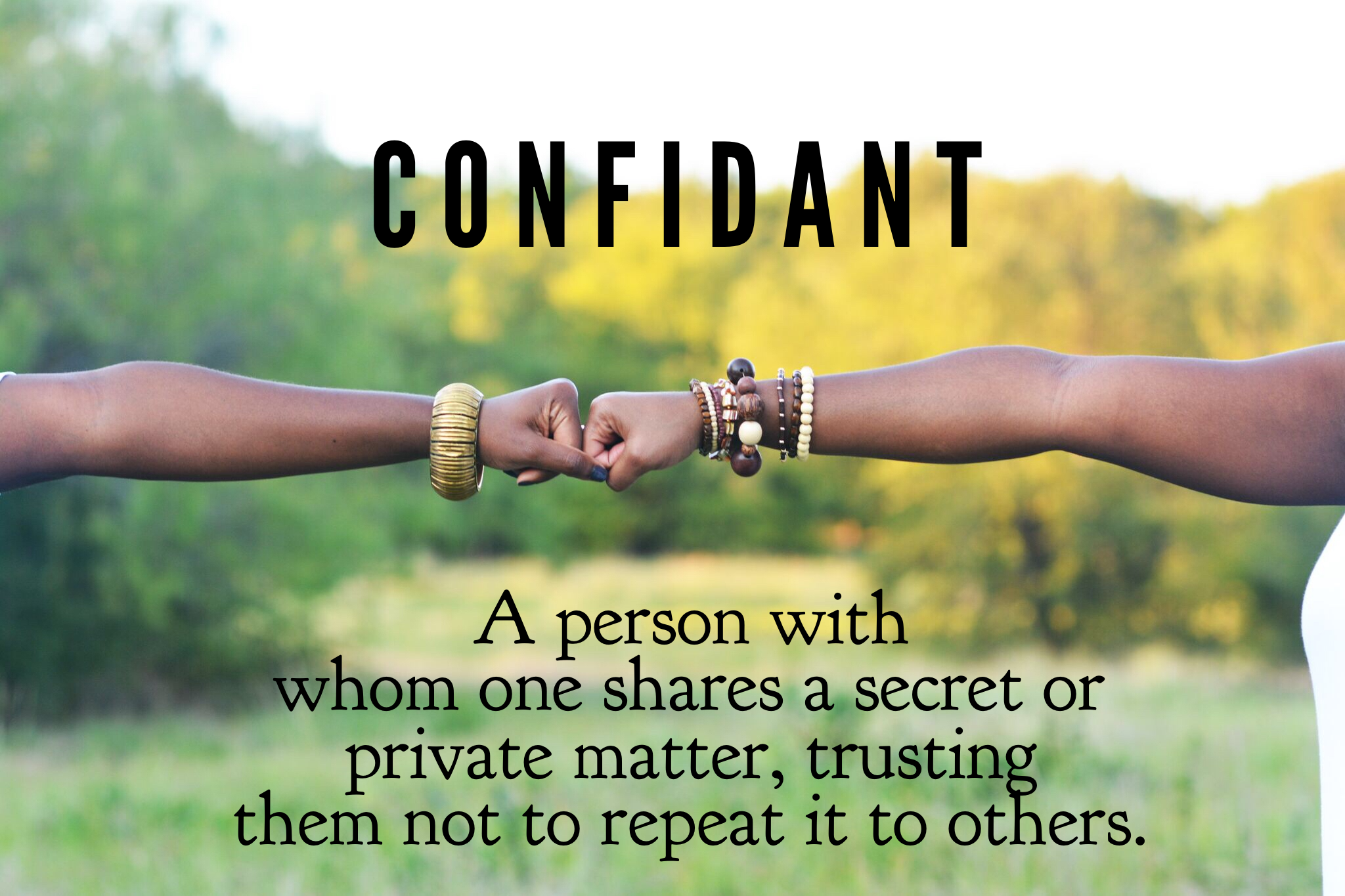 A Confidant: Why Every Successful Woman Needs at Least One & the Result of Trusting No One
